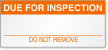 Due For Inspection Calibration Label