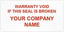 Tamper Labels, Warranty Void Company Name